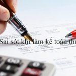 Các sai sót khi làm kế toán thuế