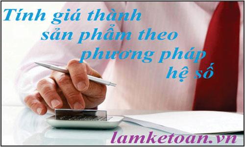 tinh-gia-thanh-san-pham-theo-phuong-phap-he-so