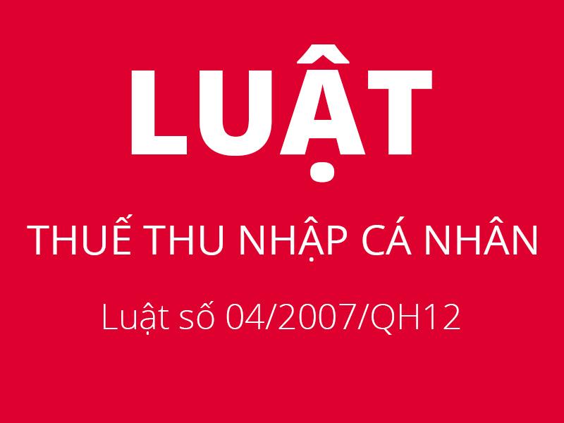 Luật thuế thu nhập cá nhân : Luật số 04/2007/QH12 của Quốc hội - Chương 3,4