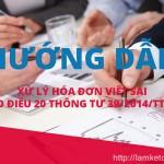 Xử lý hóa đơn viết sai theo Điều 20 Thông tư 39/2014/TT-BTC