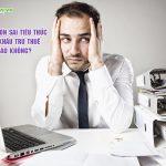 Kê khai khấu trừ thuế của hóa đơn sai tiêu thức có phù hợp?