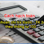 Hạch toán tài khoản 242 theo Thông tư 133 năm 2017