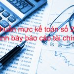 Chuẩn mực kế toán số 21: Trình bày báo cáo tài chính