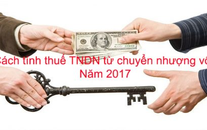Cách tính thuế TNDN từ chuyển nhượng vốn năm 2017