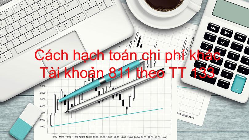 Cách hạch toán chi phí khác tài khoản 811 theo TT 133