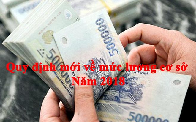 Quy định mới về mức lương cơ sở năm 2018