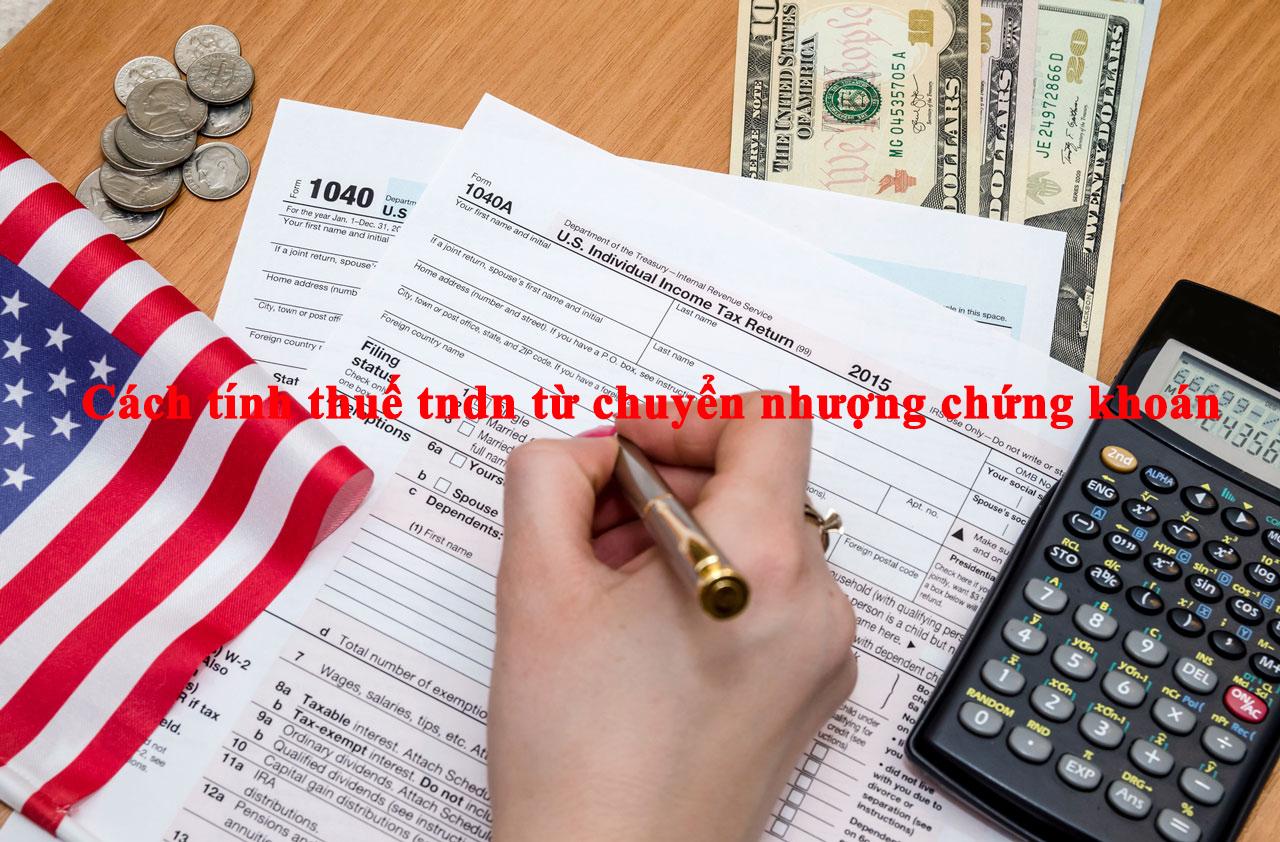 Cách tính thuế tndn từ chuyển nhượng chứng khoán