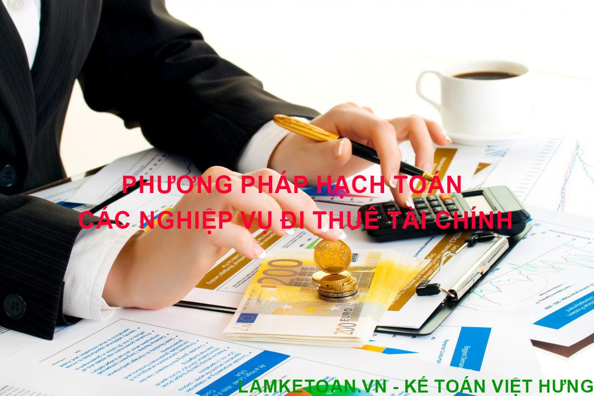 Phương pháp hạch toán các nghiệp vụ đi thuê tài chính