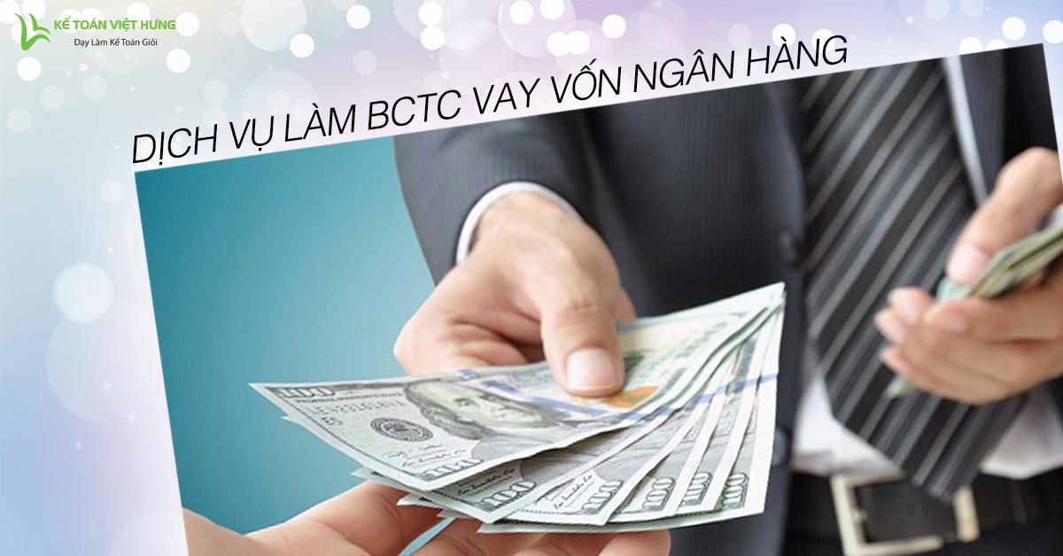dich-vu-lam-bao-cao-tai-chinh-vay-von-ngan-hang-hieu-qua-3