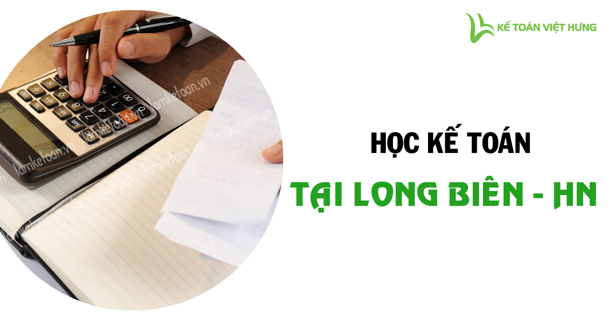 dia-chi-hoc-ke-toan-thuc-hanh-tai-long-bien-uy-tin-3