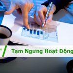 Thủ tục, hồ sơ tạm ngừng hoạt động kinh doanh của Doanh nghiệp