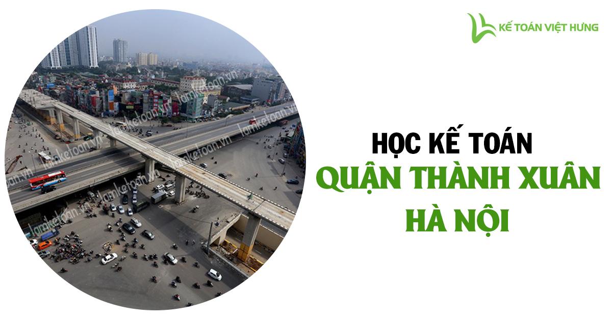 Học kế toán Quận Thanh Xuân