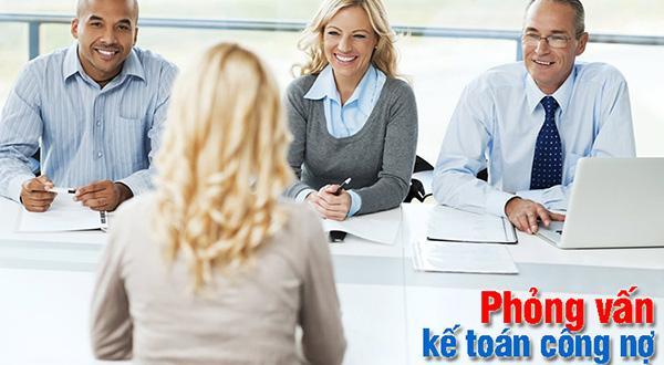 phỏng vấn kế toán công nợ